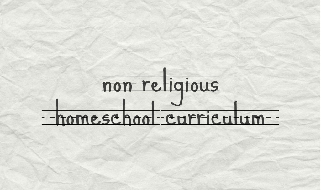 non religious homeschool curriculum